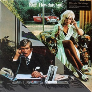 10CC - How Dare You